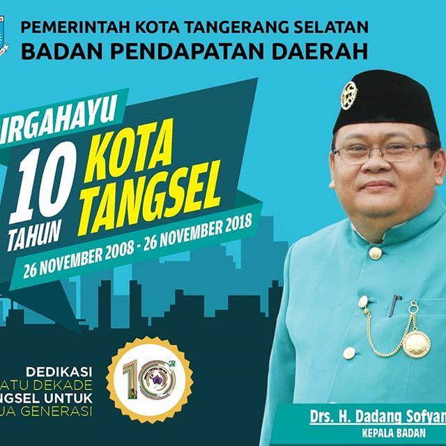 Selamat Hari Jadi Kota Tangerang Selatan ke 10 Tahun 2018.